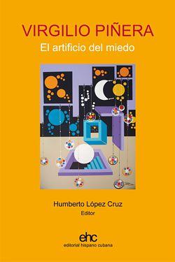 La lógica del desvarío: la poética del desastre en Virgilio Piñera